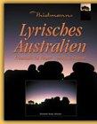Lyrisches Australien  Freundliche Feuer Zeitloses Land