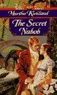 The Secret Nabob, Martha Kirkland, 0451187377