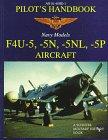 F4u-5, -5n, -5nl, -5p Pilots' Handbook (Schiffer Military/Aviation History) from Brand: Schiffer Pub Ltd