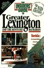 The Insiders' Guide to Greater Lexington and the Kentucky Bluegrass, Jeff Walter and Susan Miller, 0912367695