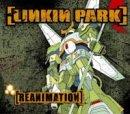 Linkin Park: Reanimation +1 (Audio CD)