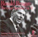 Ronald Reagan: The Great Speeches, Vol. II
