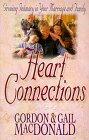 Heart Connections, Gordon MacDonald and Gail MacDonald, 0800756355