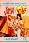 Sweet Valley Kids - Lila's Secret (Sweet Valley Kids, No. 6)