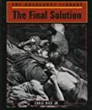 The Final Solution (Holocaust Library)