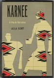 Karnee : A Paiute Narrative, Scott, Lalla, 087417189X