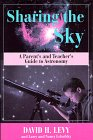 Sharing the Sky, David H. Levy and Larry A. Lebofsky, 0306456389