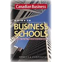 Canadian Business Guide to MBA and Executive MBA Programs