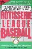 Rotisserie League Baseball: the Official Rule Book & Draft Day Guide: 1994 Edition (Rotisserie League Baseball: Offi