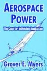 Aerospace Power, Grover Myers, 1410210847