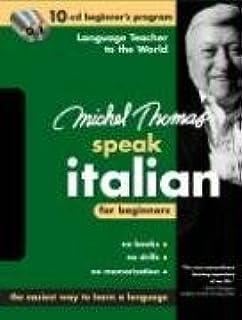 Michel Thomas Speak Italian for Beginners: 10-CD Beginner's Program