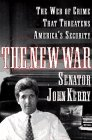 The New War, John Kerry and Senator John Kerry, 0684818159