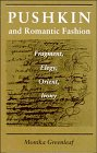 Pushkin and Romantic Fashion, Monika Greenleaf, 0804722870