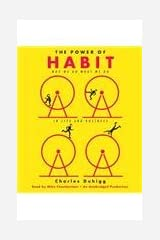 The Power of Habit: Why We Do What We Do in Life and Business [ THE POWER OF HABIT: WHY WE DO WHAT WE DO IN LIFE AND BUSINESS ] by Duhigg, Charles (Author ) on Feb-28-2012 Compact Disc CD-ROM