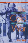 The Cold War : An International History, 1947-1991, Ball, S. J., 0340645466