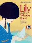Lily and the Wooden Bowl, Alan Schroeder, 0440412943