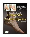 Examination of Orthopedic & Athletic Injuries (text only) 3rd (Third) edition by C. Starkey,S. Brown,J. L. Ryan