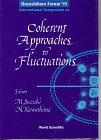 Hayashibara Forum '95 International Symposium on Coherent Approaches to Fluctuations, , 9810225350