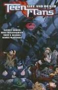 Teen Titans Vol. 5: Life and Death (Titans Life Of Teen Prime)