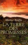 La terre des promesses, Briffa, Merice