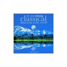 Most Relaxing Classical II