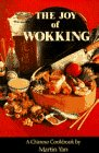 The Joy of Wokking by Martin Yan
