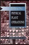 img - for Managing physical plant operations by K. L Petrocelly (1994-05-03) book / textbook / text book