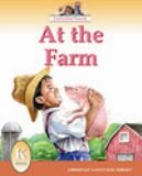 At the Farm (American Language Readers Series, Volume 4)