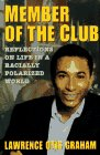 img - for Member of the Club: Reflections on Life in a Racially Polarized World book / textbook / text book