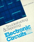 Read Online Troubleshooting and Repairing Electronic Circuits pdf epub