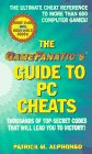 Game Fanatic's Guide to PC Cheats, Patrick M. Alphonso, 0380796031