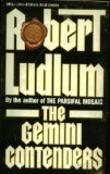 The Gemini Contenders, Robert Ludlum, 0553199455
