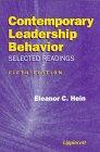Contemporary Leadership Behavior : Selected Readings, Hein, Eleanor C., 0397554583