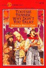 Tootsie Tanner, Why Don't You Talk?, Patricia Reilly Giff, 0440402395