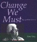 Change We Must, Nan Veary, 0965154629