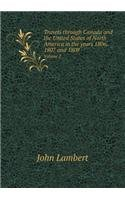 Travels through Canada and the United States of North America in the years 1806, 1807 and 1808 Volume 2 pdf epub