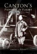 Read Online Canton's Pioneers in Flight (Images of America: Ohio) pdf epub