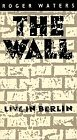 The Wall-Live in Berlin [VHS]
