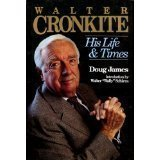 Walter Cronkite, Doug James, 0939298988