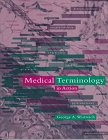 Medical Terminology in Action, Wistreich, George A., 0697108961