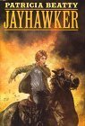 Jayhawker by Beatty, Patricia published by William Morrow & Co Hardcover
