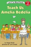 img - for 3 Amelia Bedelia book set: TEACH US, AMELIA BEDELIA / THANK YOU, AMELIA BEDELIA / and AMELIA BEDELIA GOES CAMPING book / textbook / text book