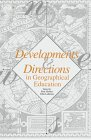 Developments and Directions in Geographical Education, Gerber, Rodney, 1873150202
