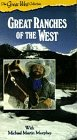 Great West Collection - Great Ranches of the West [VHS]