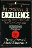 In Search of Excellence, Peters, Tom and Waterman, Robert H., Jr., 0060150424