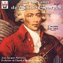 Le Chevalier de Saint-Georges: Concertos for Violin