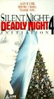 Silent Night Deadly Night 4: Initiation [VHS]