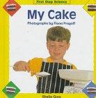 My Cake, Kay Davies and Wendy Oldfield, 0836811860