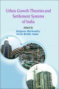 Download Urban Growth Theories And Settlement Systems Of India PDF