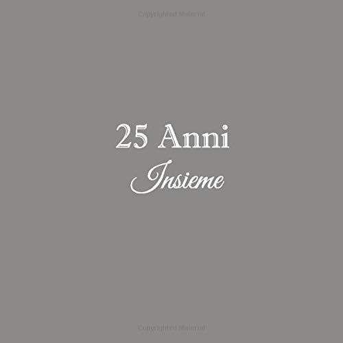 25 Anniversario Di Matrimonio.25 Anni Insieme Libro Degli Ospiti 25 Anni Insieme Anniversario